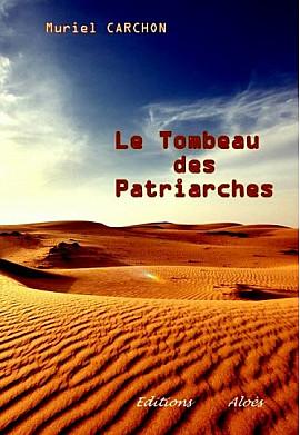 Le Tombeau des Patriarches, de Muriel Carchon