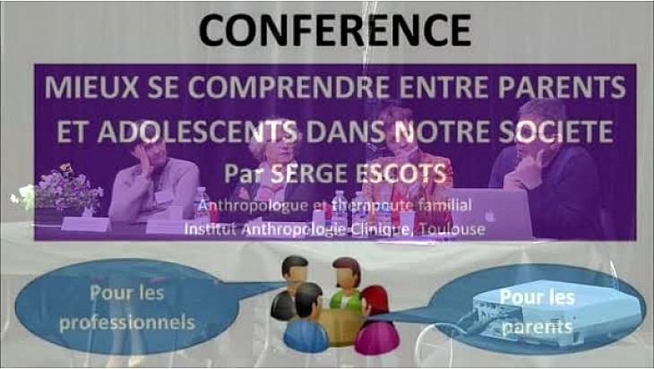 'Mieux se comprendre entre Parents et Adolescents dans notre société ': Conférence animée par Serge Escot, anthropologue et thérapeute familiale réputé et cr&a