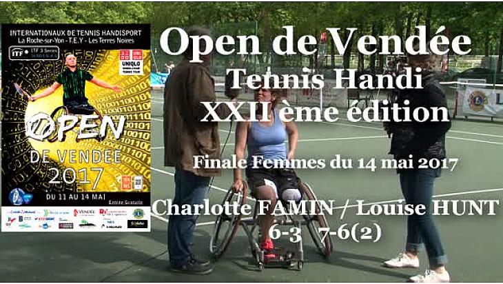 Charlotte FAMIN remporte l'Open Vendée Tennis Handi le 14 mai 2017. Interview et intégralité de la rencontre @FFTennis