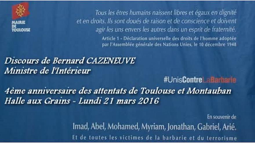 Bernard Cazeneuve, Ministre de l'Intérieur – 4éme anniversaire des attentats de #Toulouse et #Montauban #UnisContreLaBarbarie @Tvlocale_fr @BCazeneuve